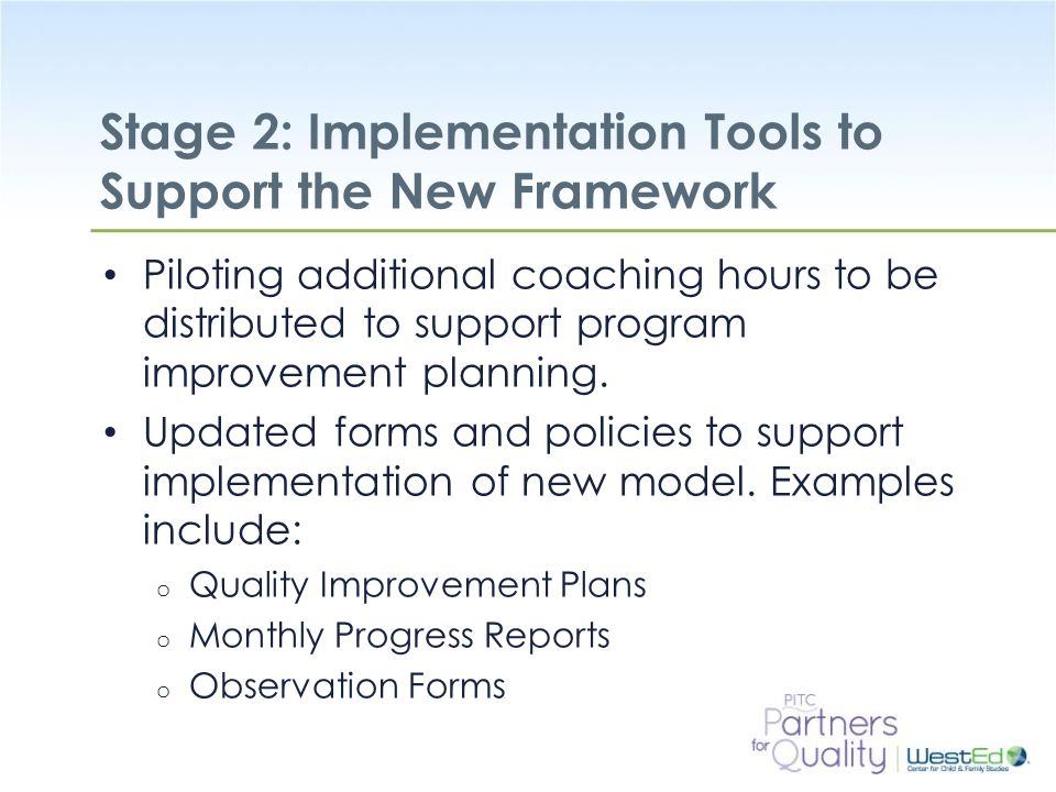 Stage 2: Implementation Tools to Support the New Framework