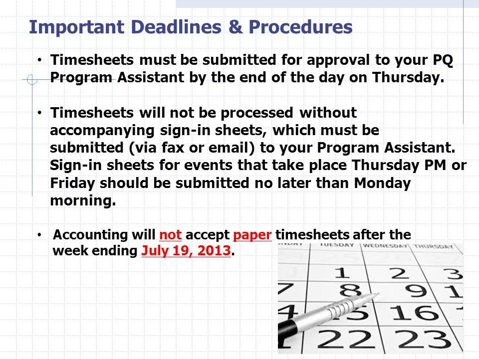Important Deadlines & Procedures