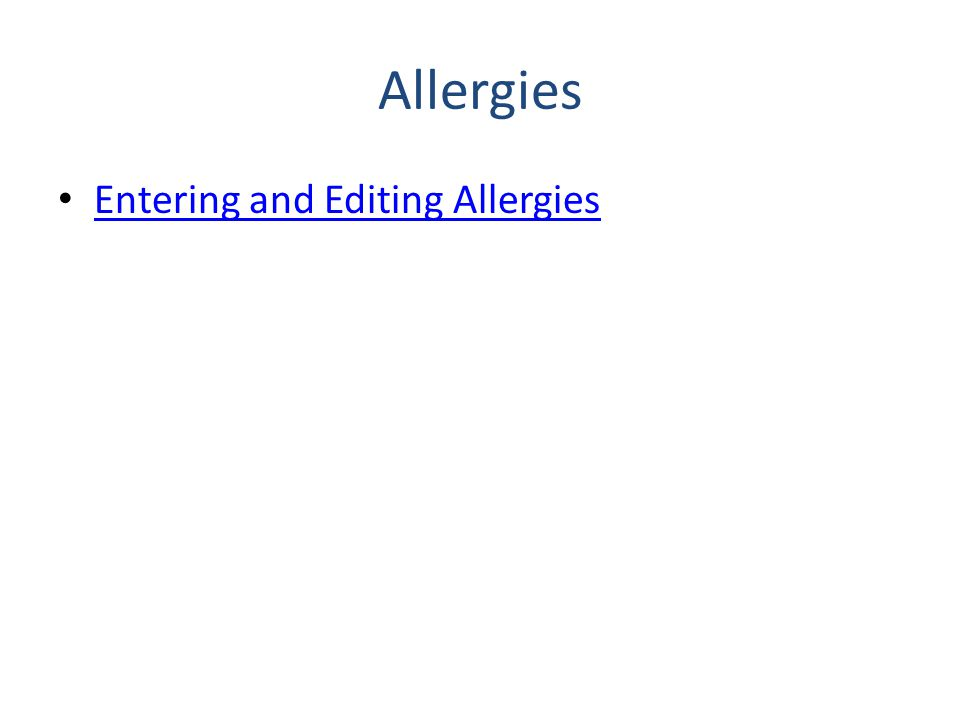 Allergies Entering and Editing Allergies