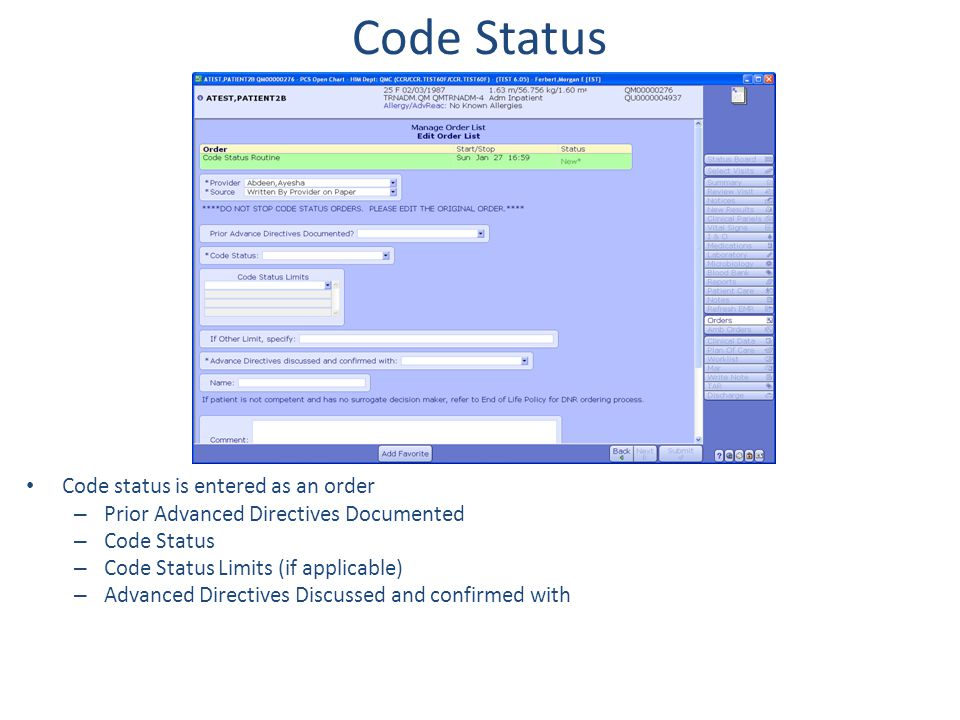 Code Status Code status is entered as an order