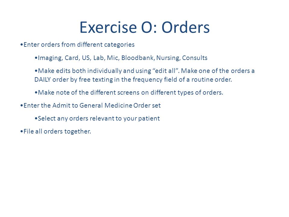 Exercise O: Orders Enter orders from different categories