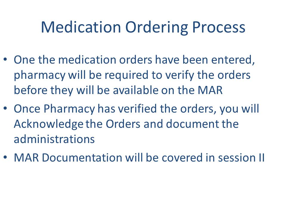 Medication Ordering Process