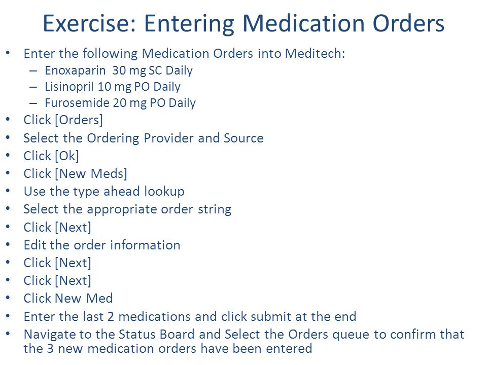 Exercise: Entering Medication Orders