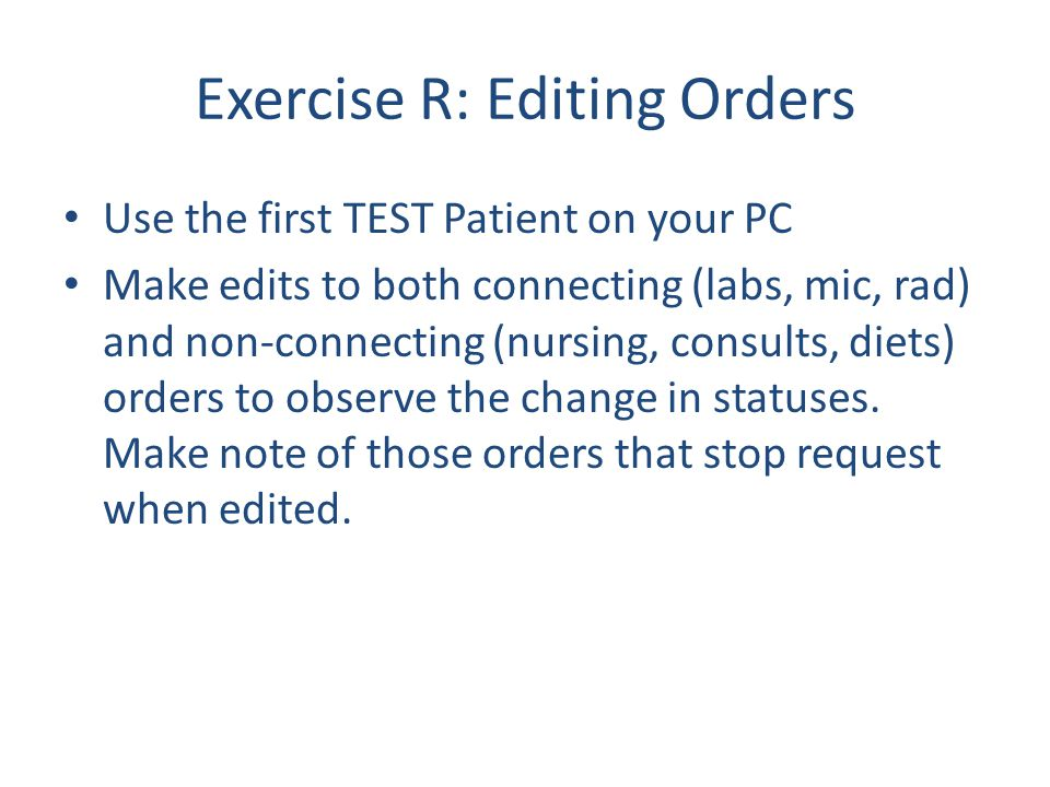 Exercise R: Editing Orders