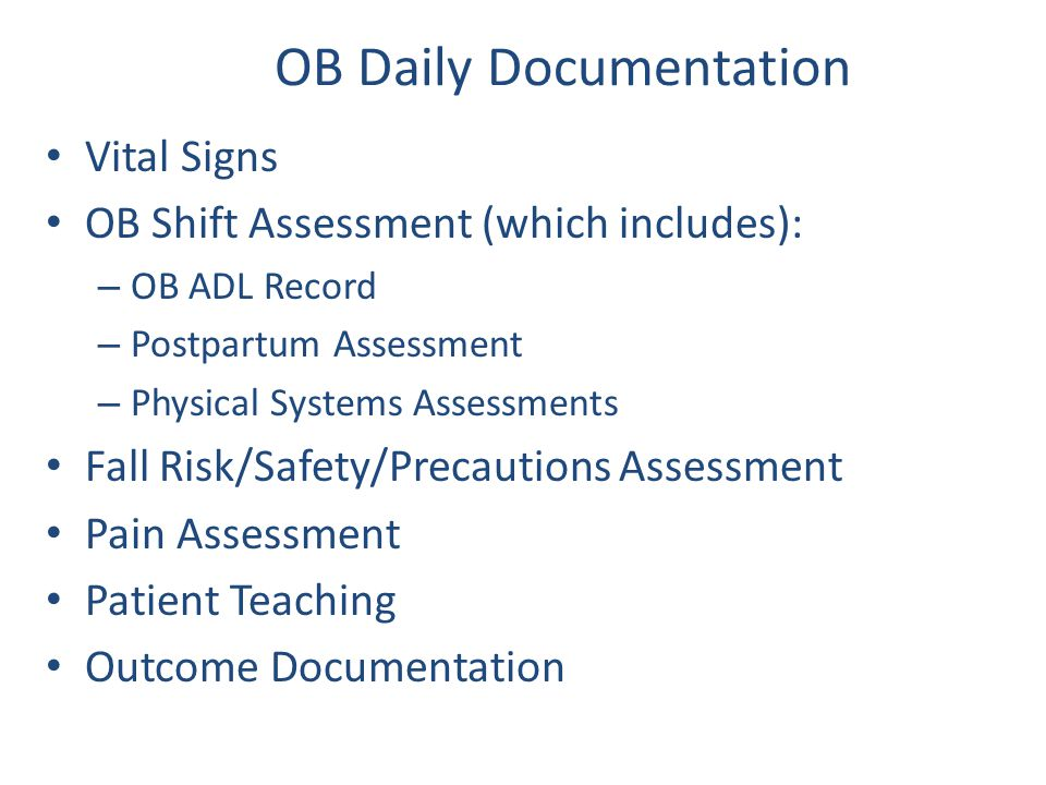 OB Daily Documentation