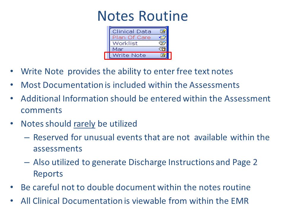 Notes Routine Write Note provides the ability to enter free text notes
