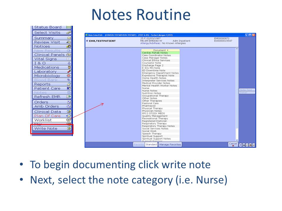 Notes Routine To begin documenting click write note