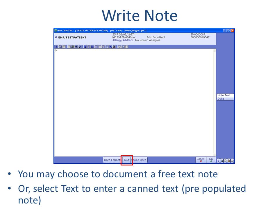 Write Note You may choose to document a free text note