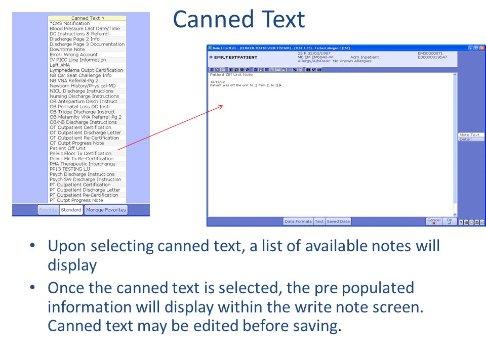 Canned Text Upon selecting canned text, a list of available notes will display.