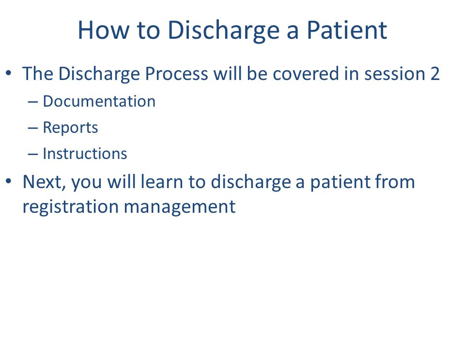 How to Discharge a Patient