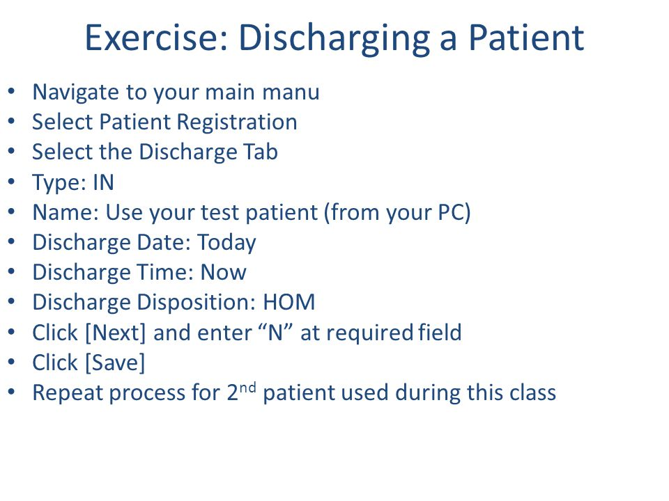 Exercise: Discharging a Patient