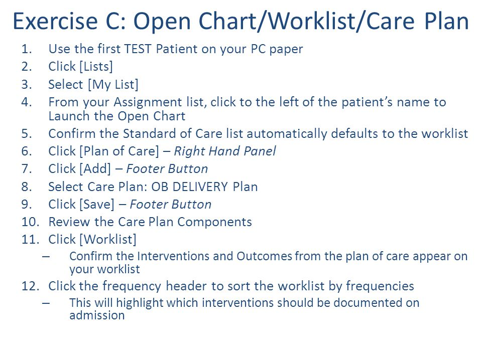 Exercise C: Open Chart/Worklist/Care Plan