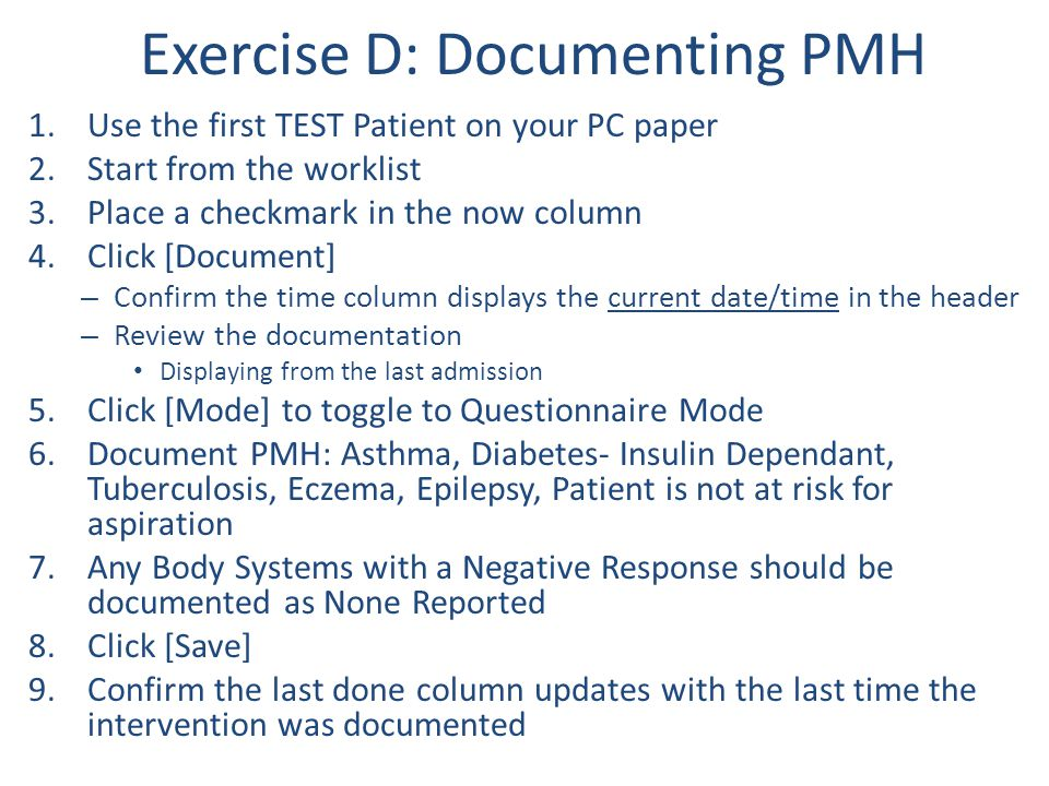 Exercise D: Documenting PMH