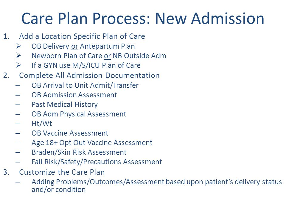 Care Plan Process: New Admission
