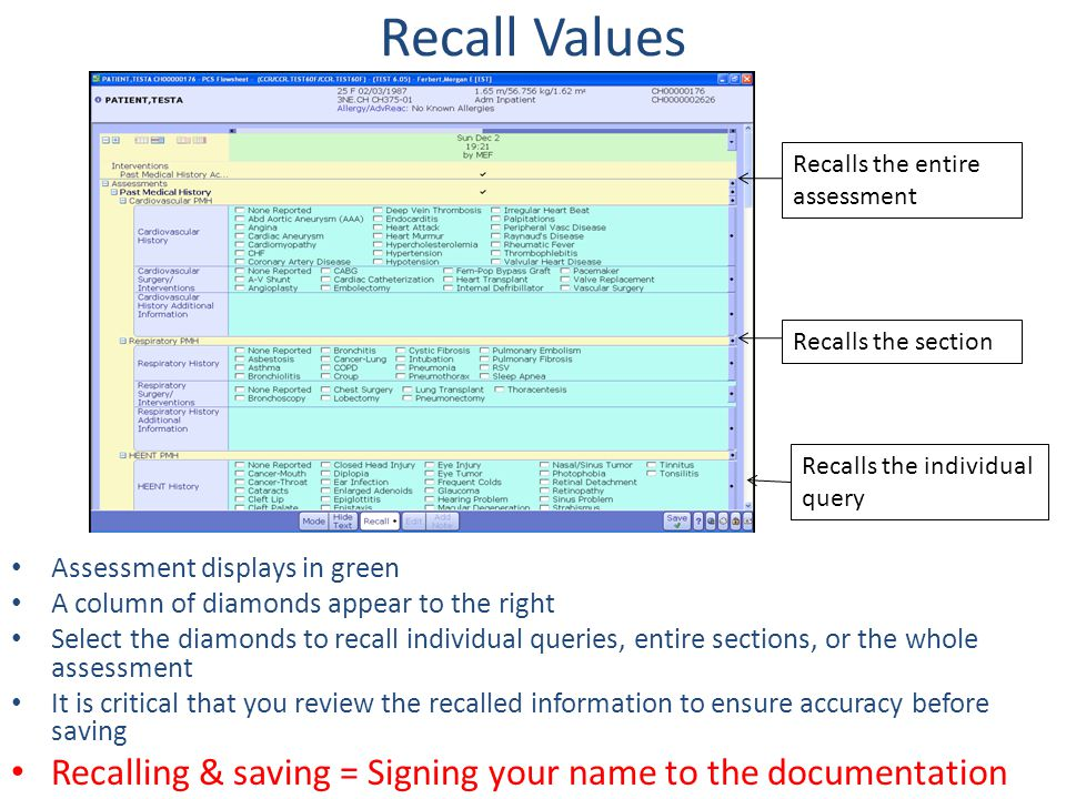 Recall Values Recalls the entire assessment. Recalls the section. Recalls the individual query. Assessment displays in green.