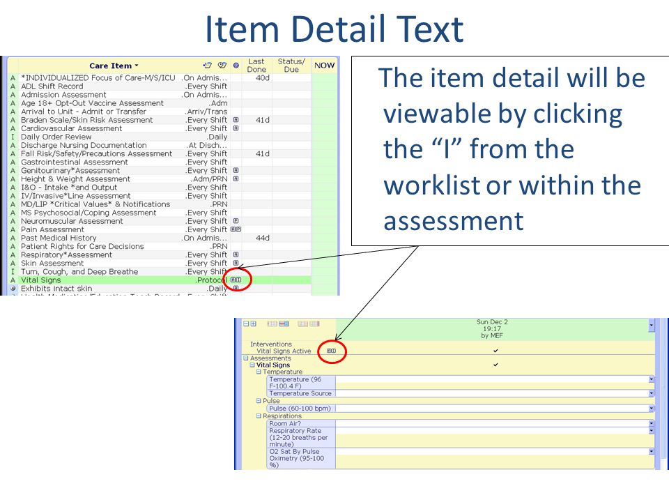 Item Detail Text The item detail will be viewable by clicking the I from the worklist or within the assessment.
