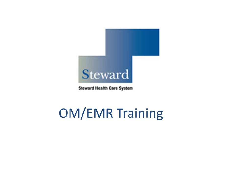 OM/EMR Training