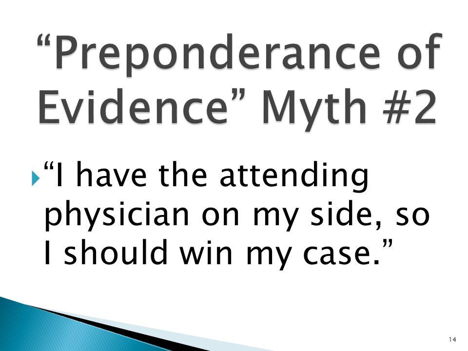 Preponderance of Evidence Myth #2