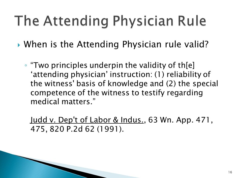The Attending Physician Rule