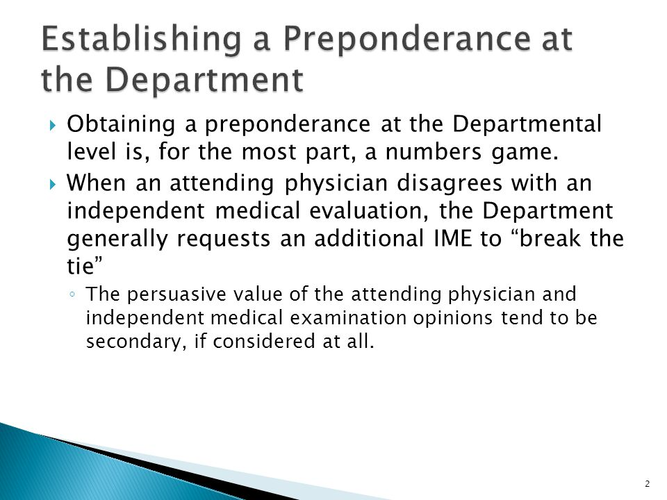 Establishing a Preponderance at the Department