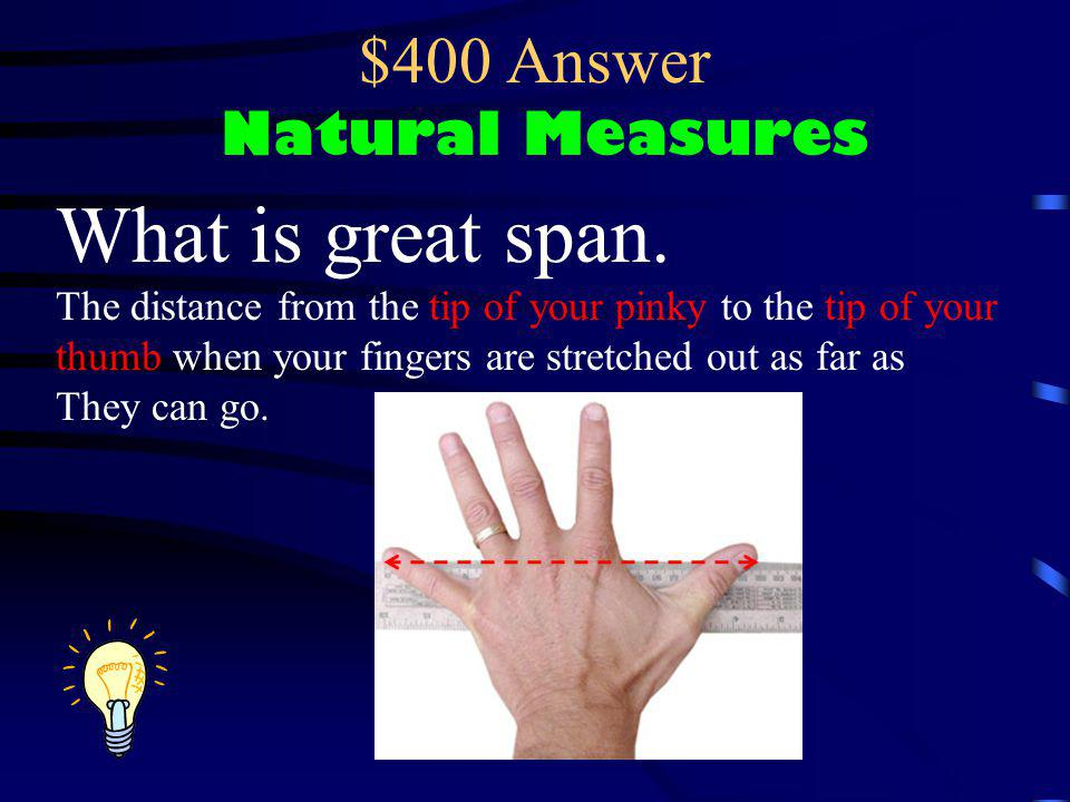 $400 Answer Natural Measures