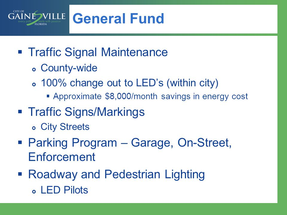 General Fund Traffic Signal Maintenance Traffic Signs/Markings