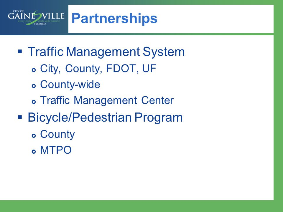 Partnerships Traffic Management System Bicycle/Pedestrian Program