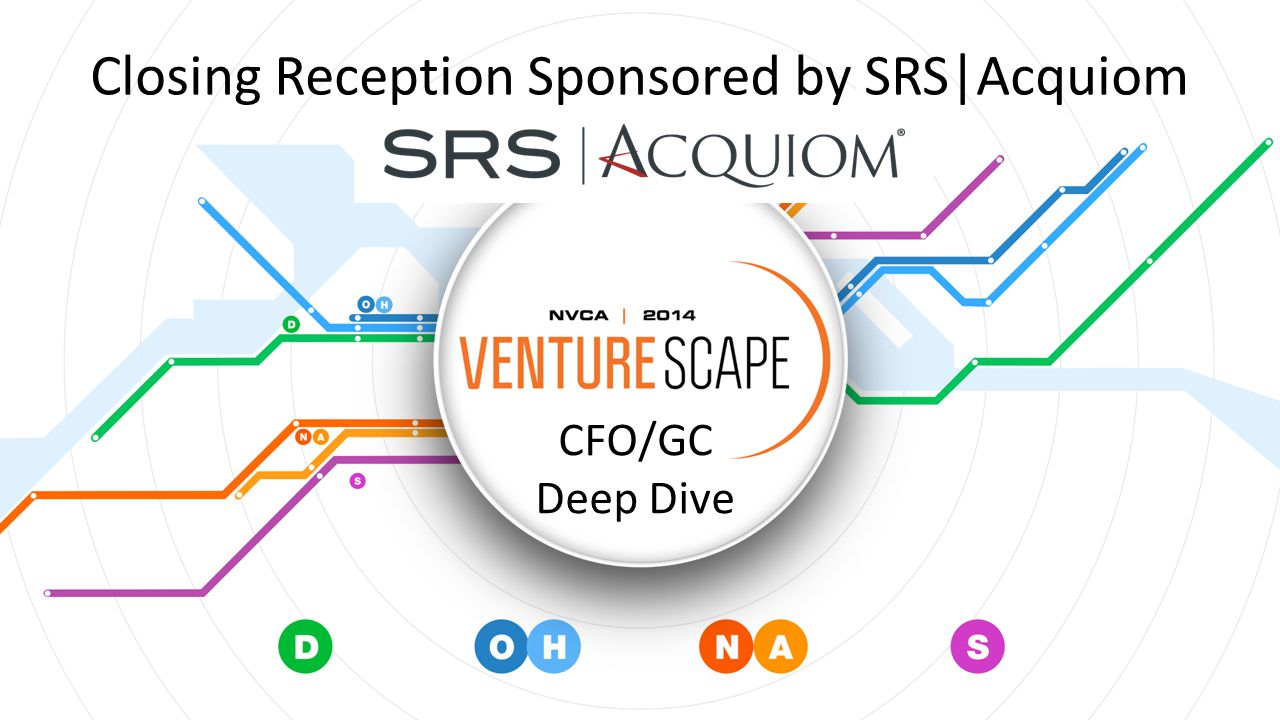 Closing Reception Sponsored by SRS|Acquiom