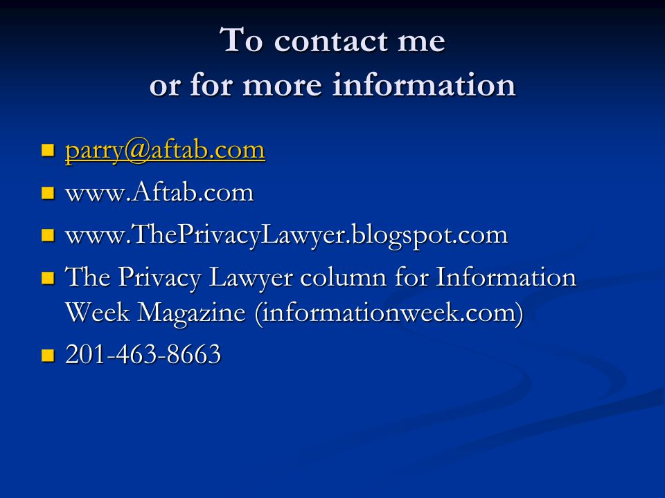 To contact me or for more information