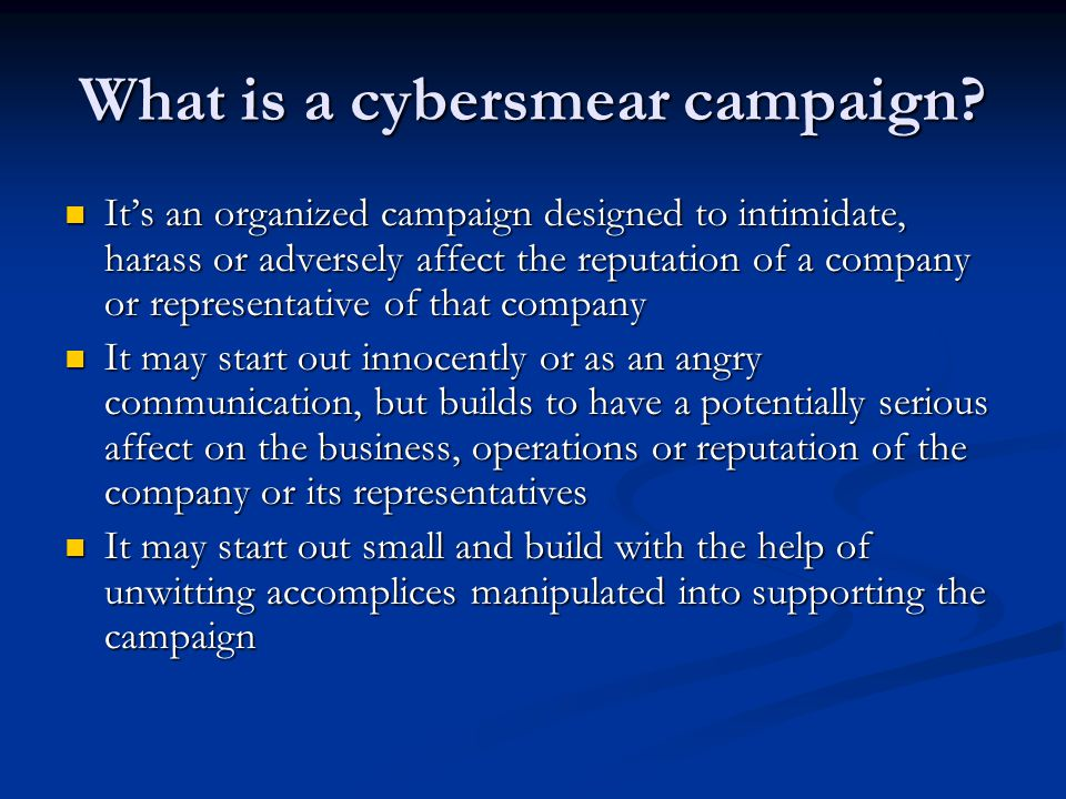 What is a cybersmear campaign