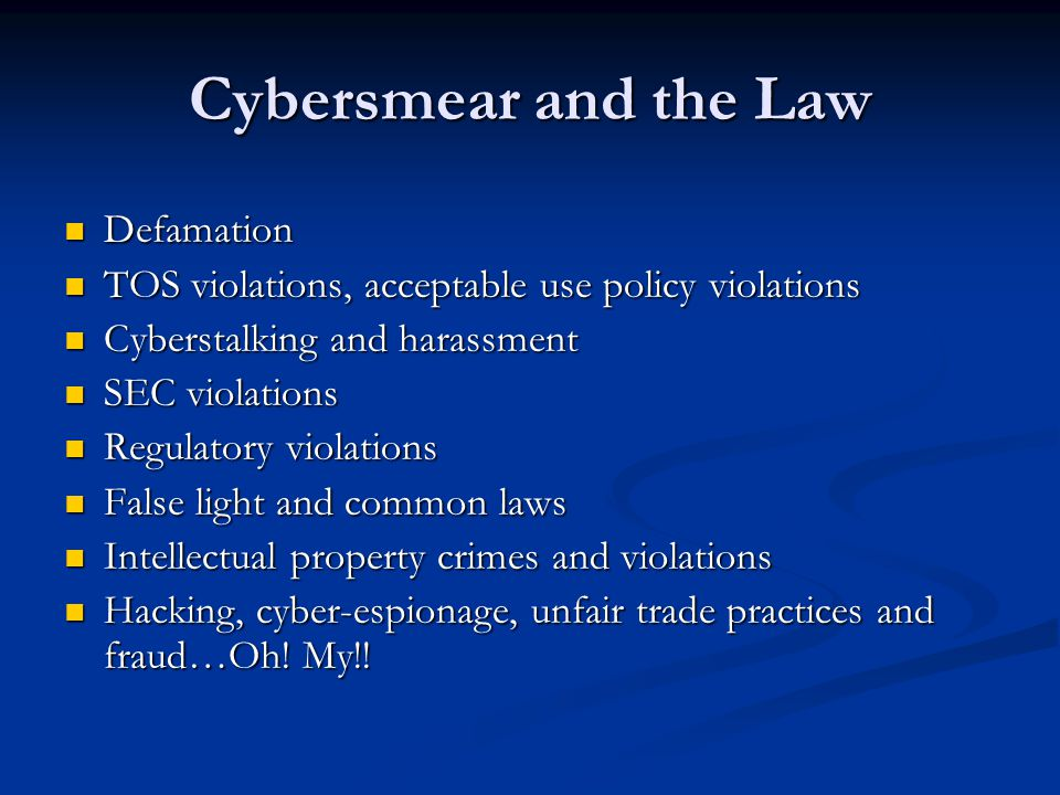 Cybersmear and the Law Defamation