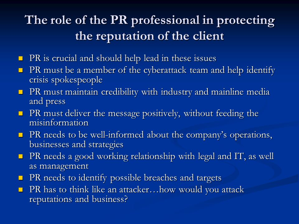The role of the PR professional in protecting the reputation of the client