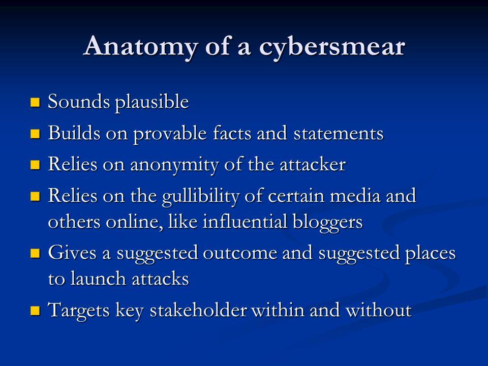 Anatomy of a cybersmear