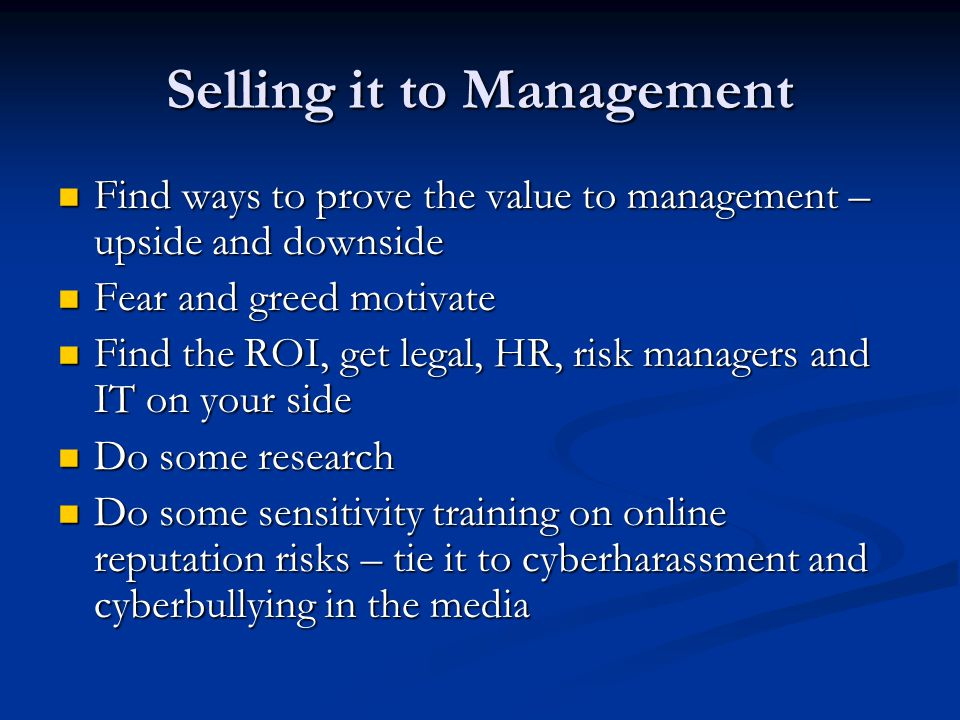 Selling it to Management