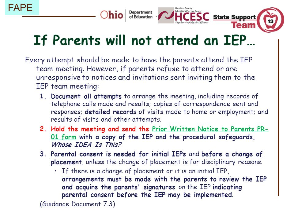 If Parents will not attend an IEP…