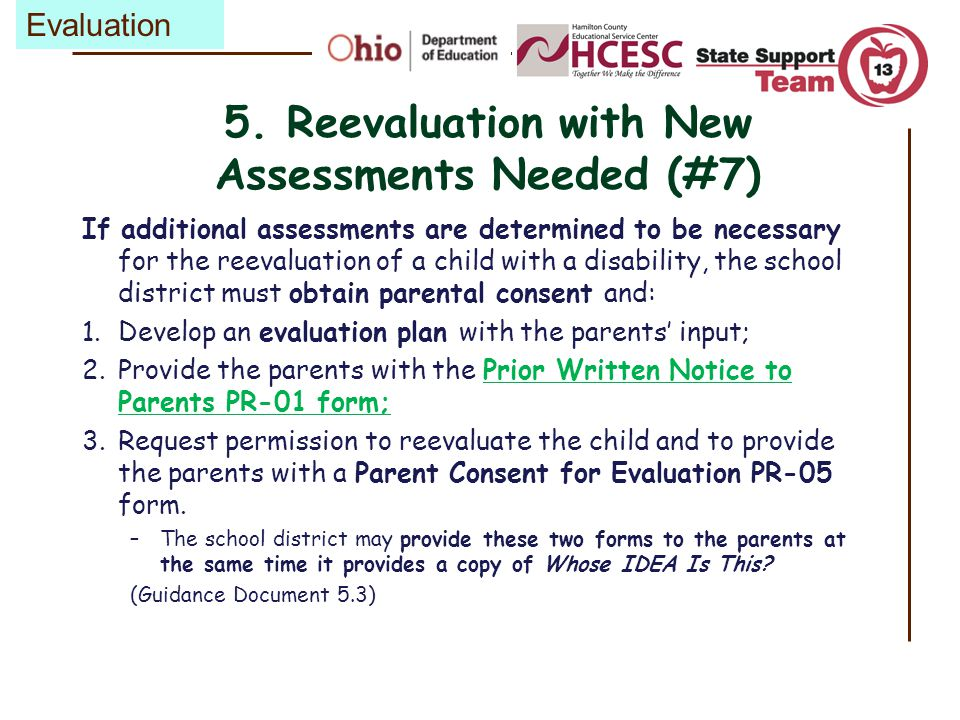5. Reevaluation with New Assessments Needed (#7)