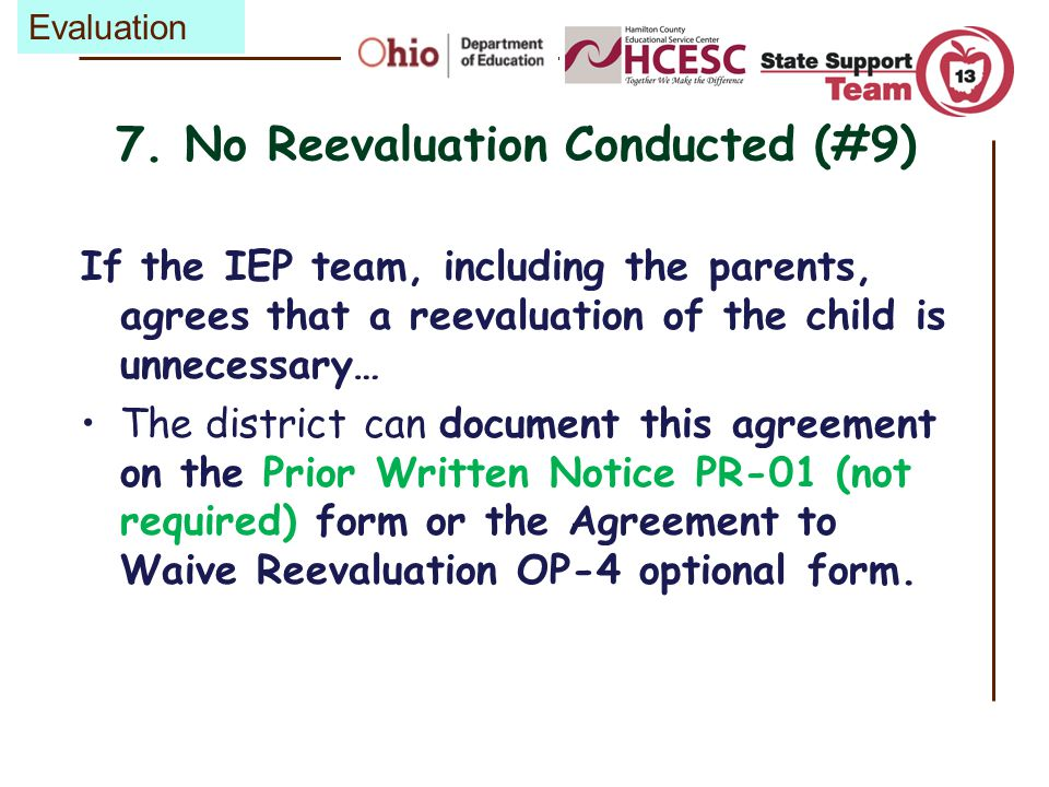 7. No Reevaluation Conducted (#9)