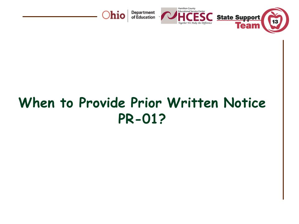 When to Provide Prior Written Notice PR-01