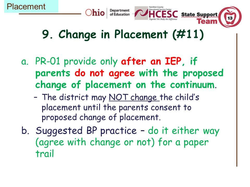 9. Change in Placement (#11)