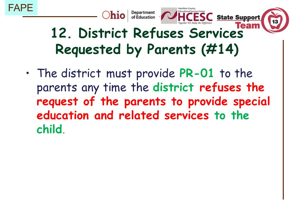 12. District Refuses Services Requested by Parents (#14)