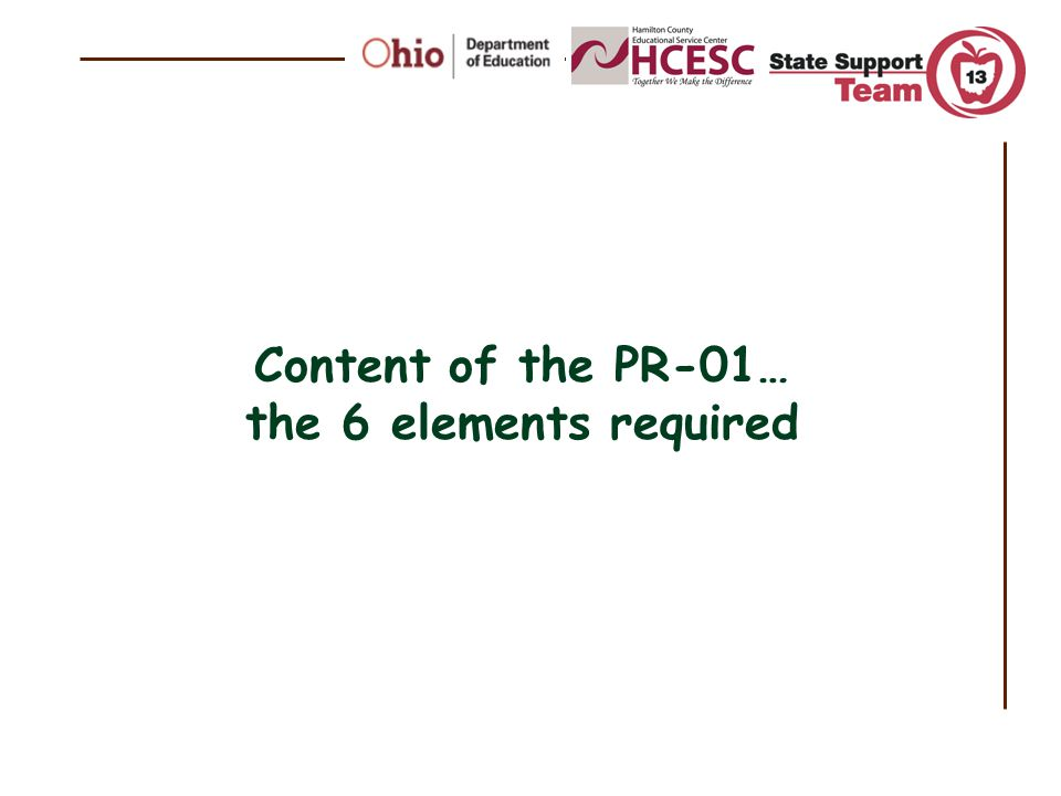 Content of the PR-01… the 6 elements required