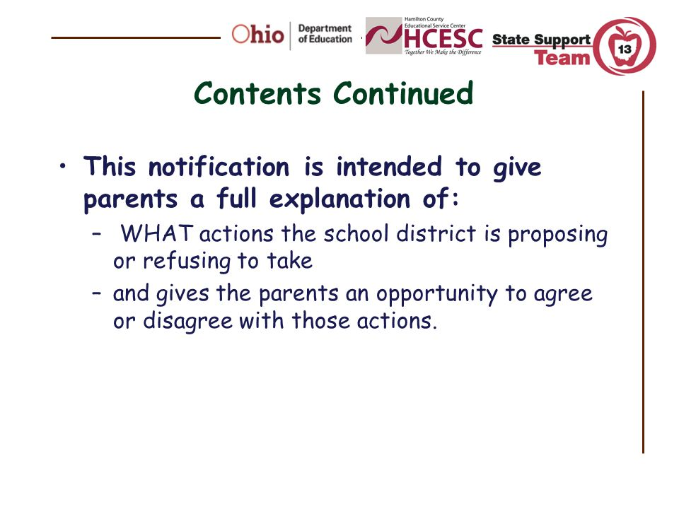 Contents Continued This notification is intended to give parents a full explanation of: