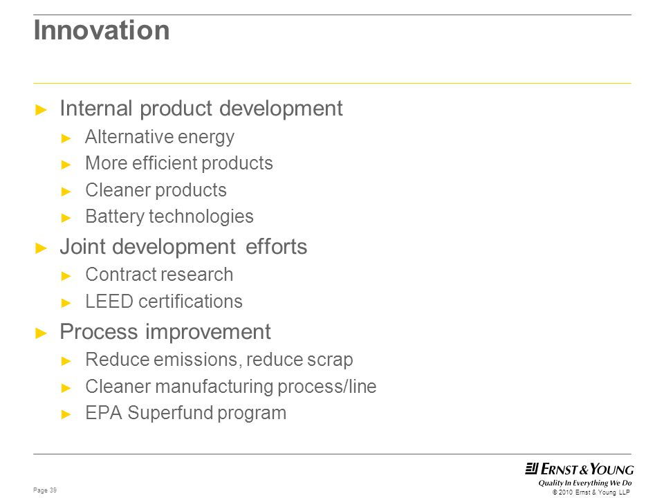 Innovation Internal product development Joint development efforts