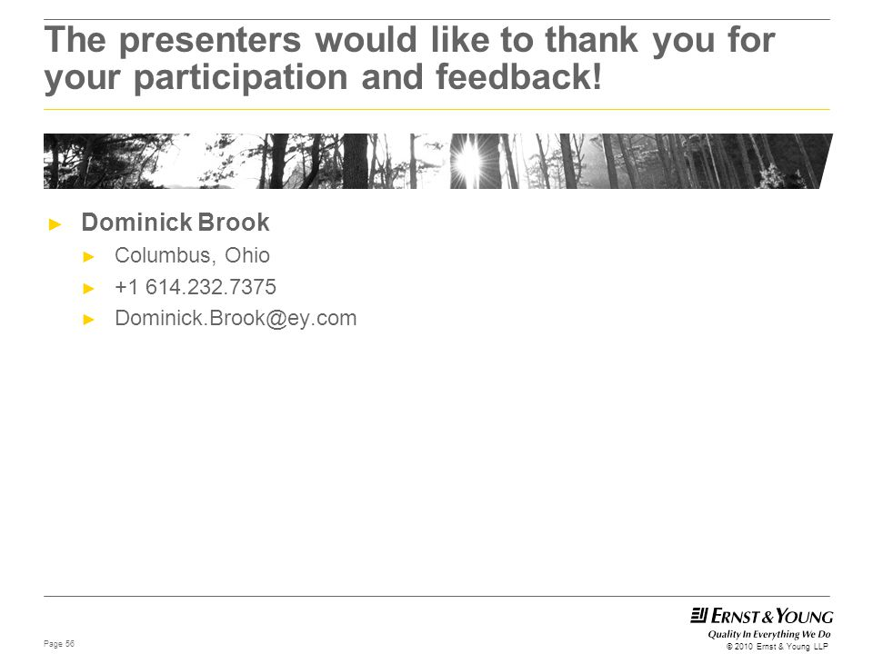 The presenters would like to thank you for your participation and feedback!