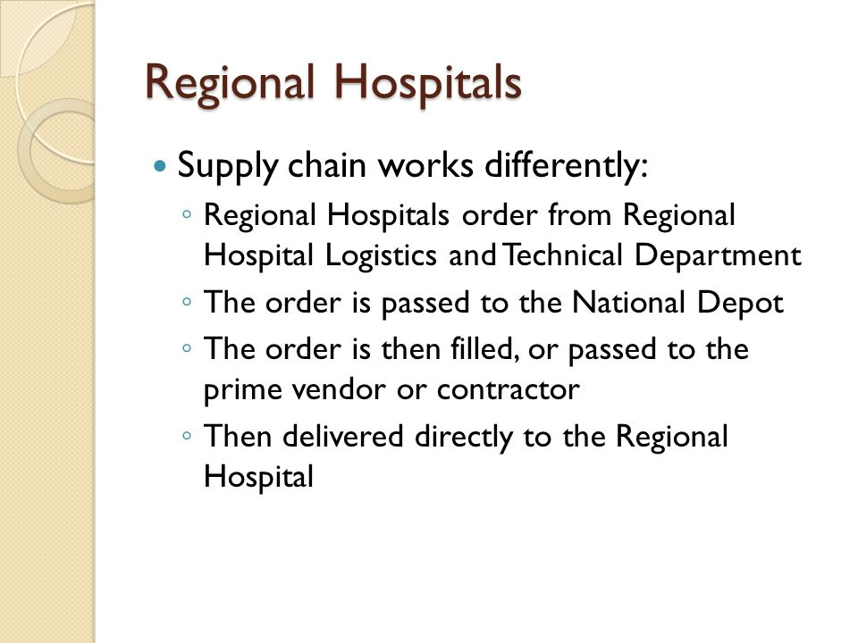 Regional Hospitals Supply chain works differently: