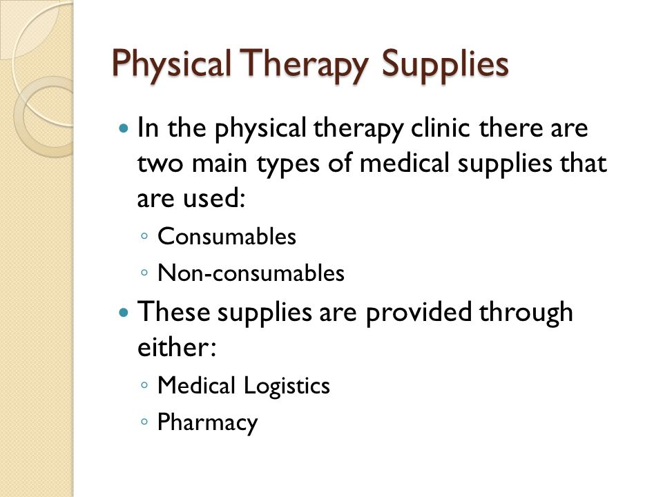 Physical Therapy Supplies
