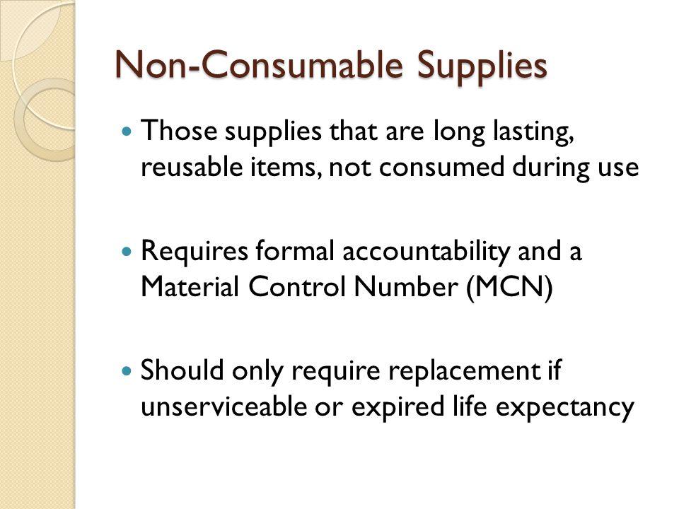 Non-Consumable Supplies