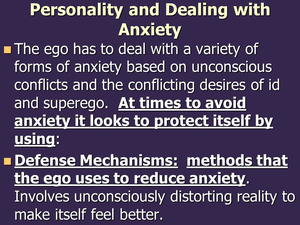 Personality and Dealing with Anxiety