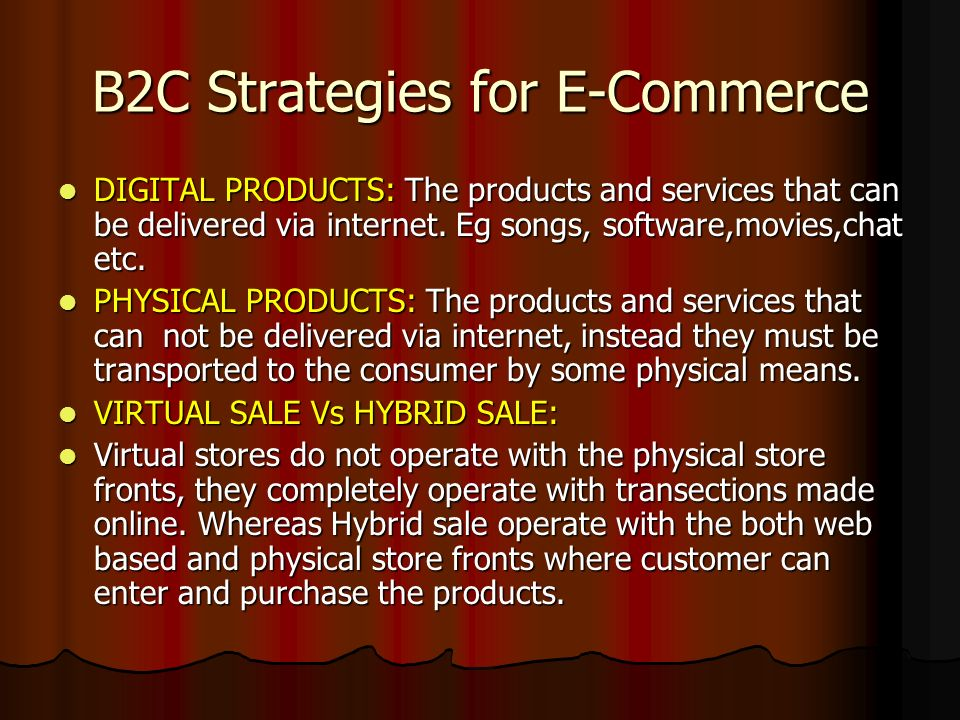 B2C Strategies for E-Commerce