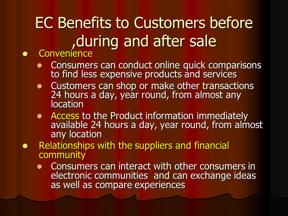 EC Benefits to Customers before ,during and after sale